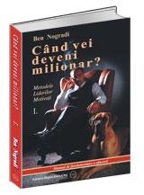Ben_Nogradi-Cand_vei_devenii_milionar